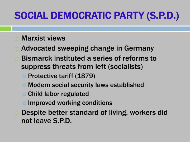 SOCIAL DEMOCRATIC PARTY (S.P.D.)