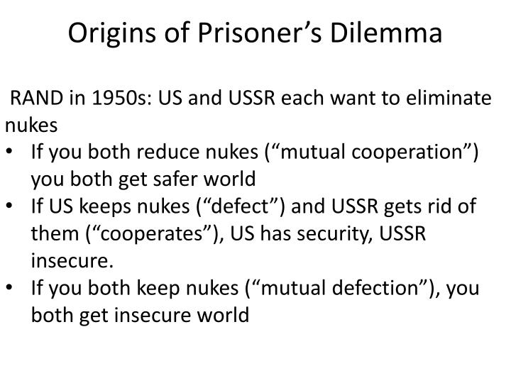 Origins of Prisoner's Dilemma