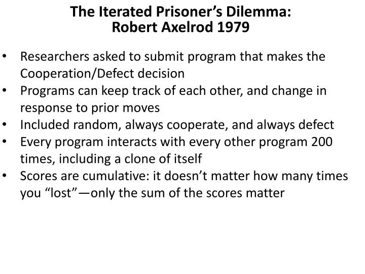 The Iterated Prisoner's Dilemma: