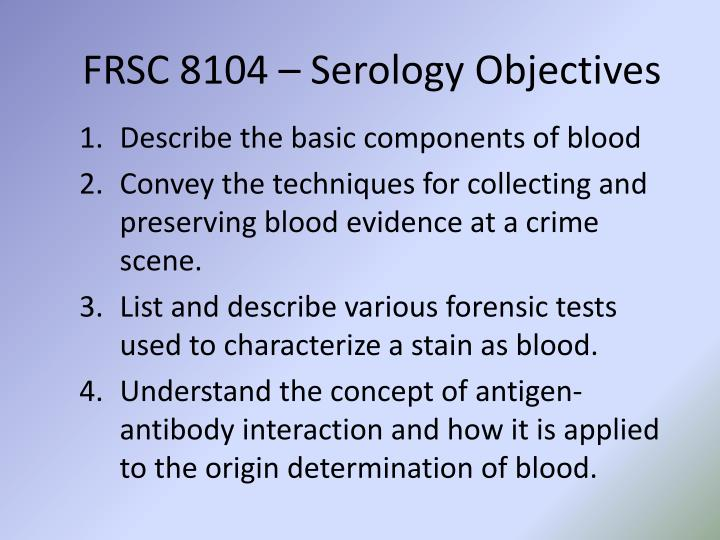 Frsc 8104 serology objectives