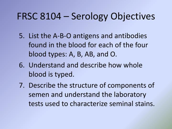 Frsc 8104 serology objectives1