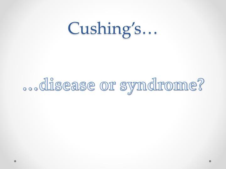 Cushing's