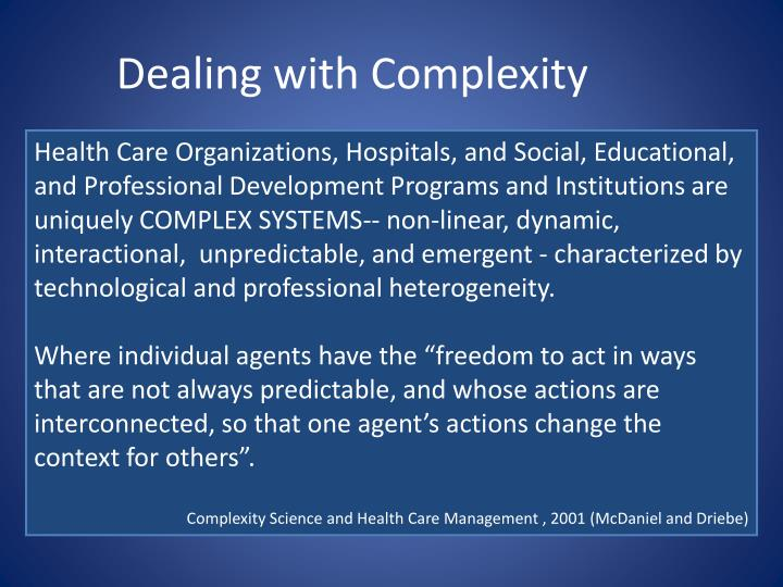 Dealing with Complexity