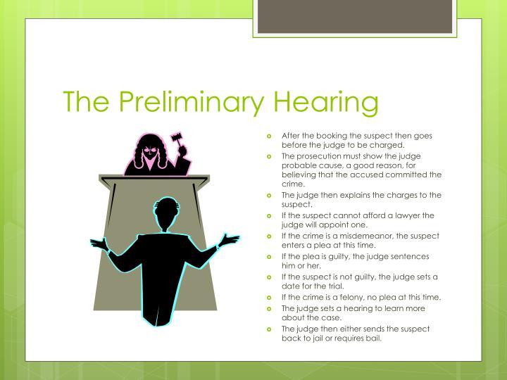 The Preliminary Hearing