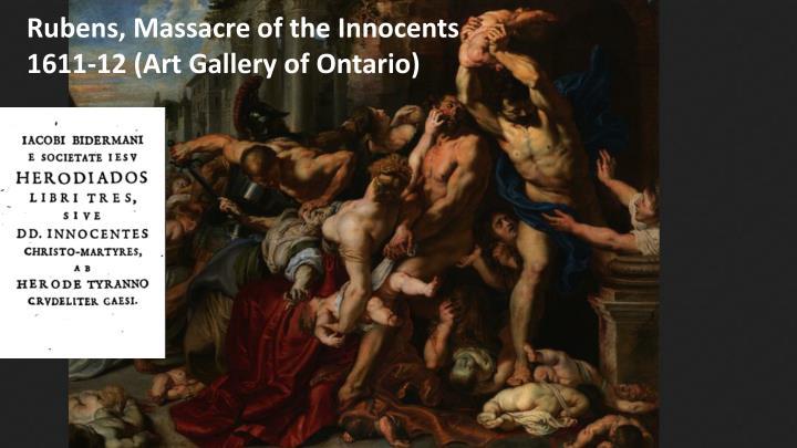 Rubens, Massacre of the Innocents 1611-12 (Art Gallery of Ontario)