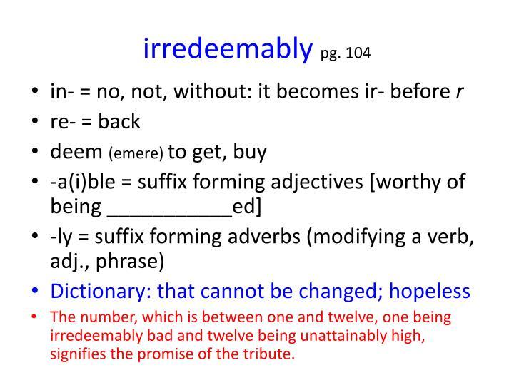 irredeemably
