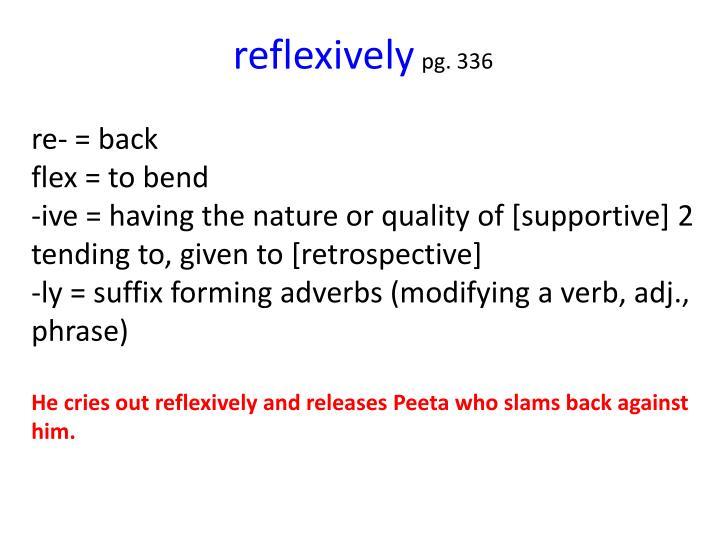 reflexively