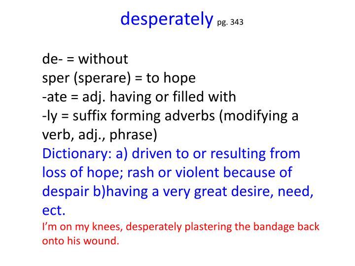 desperately