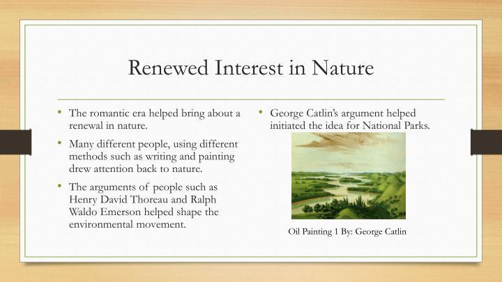 Renewed Interest in Nature