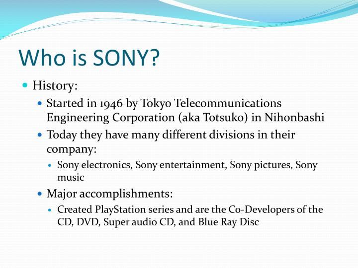 Who is SONY?
