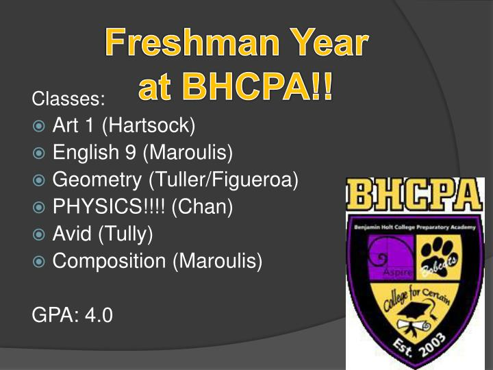Freshman Year at BHCPA!!