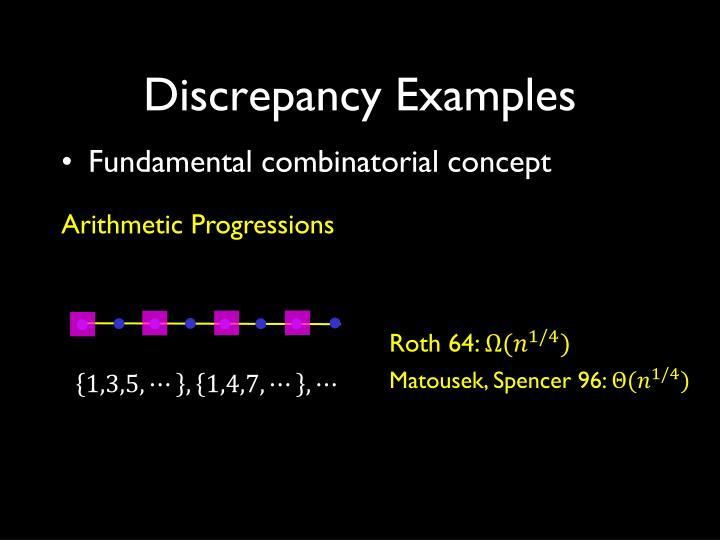 Discrepancy Examples