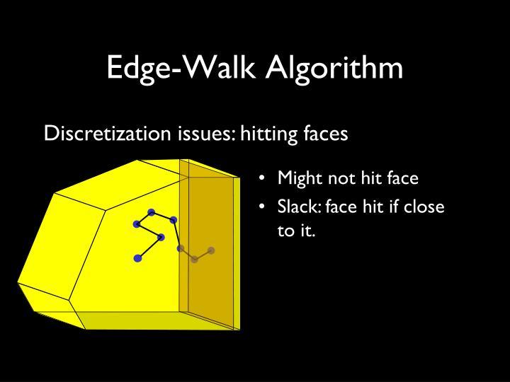 Edge-Walk Algorithm