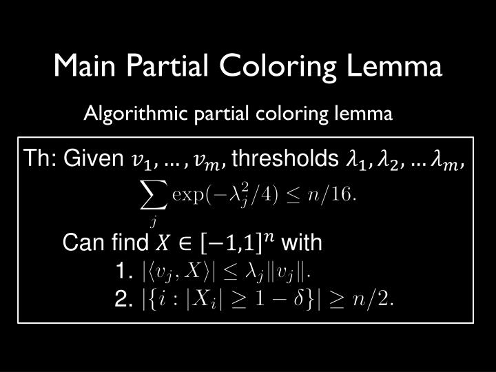 Main Partial Coloring Lemma
