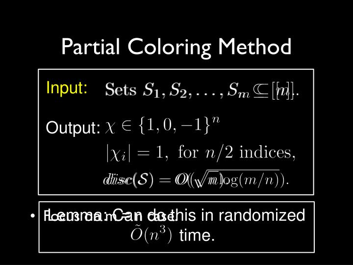 Partial Coloring Method