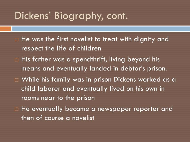 Dickens' Biography, cont.