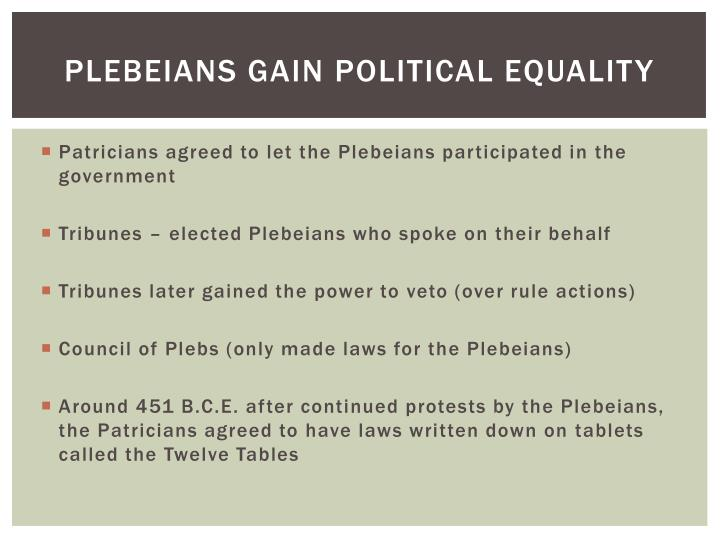 Plebeians gain Political equality
