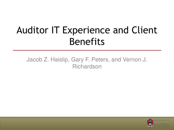 Auditor it experience and client benefits
