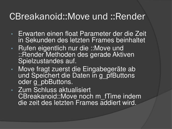 CBreakanoid::Move und ::Render