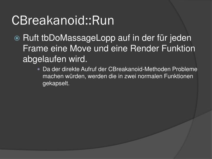 CBreakanoid::Run