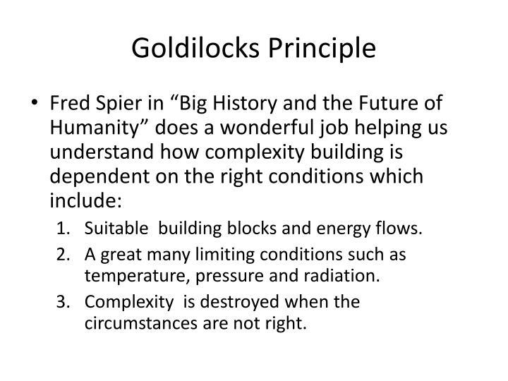 Goldilocks Principle