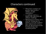 characters continu ed