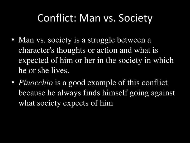 Conflict: Man vs. Society