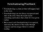 foreshadowing flashback
