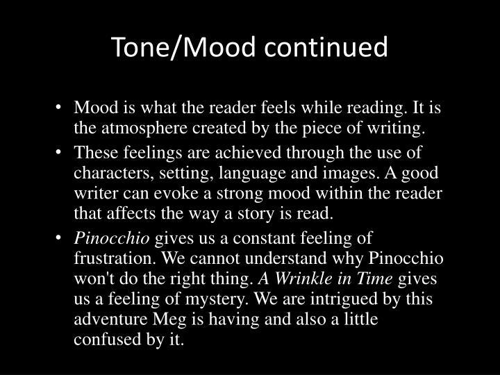 Tone/Mood continued