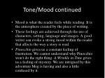 tone mood continued