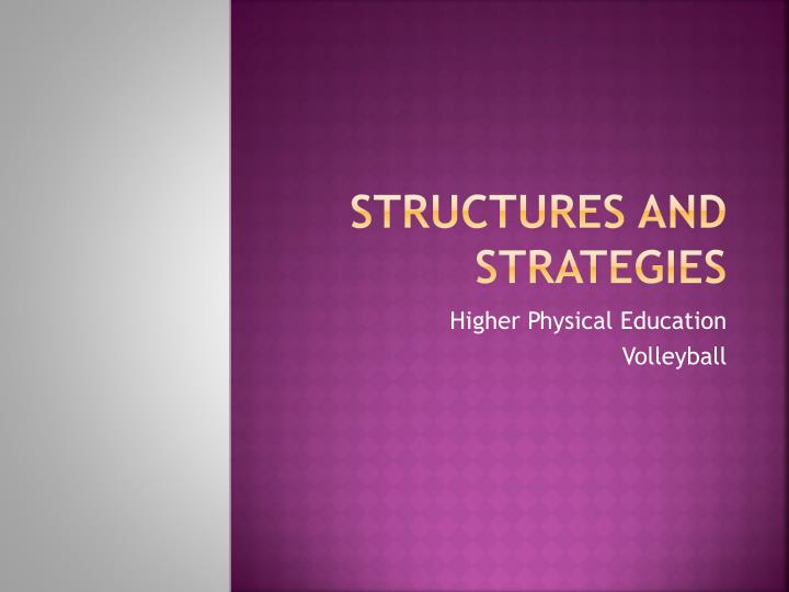 Structures and strategies
