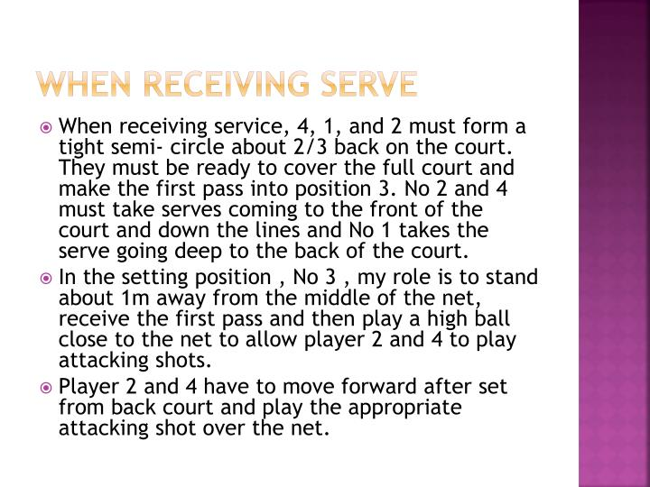 When receiving serve