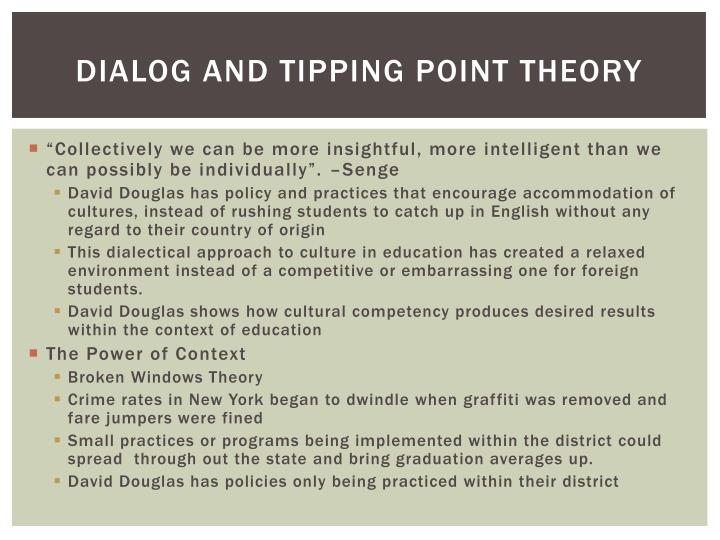 Dialog and Tipping point theory