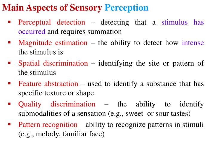 Main Aspects of Sensory