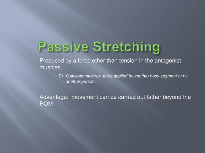 Passive Stretching