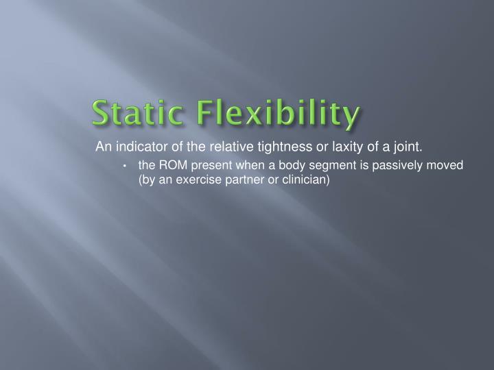 Static Flexibility