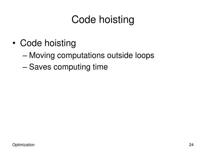 Code hoisting