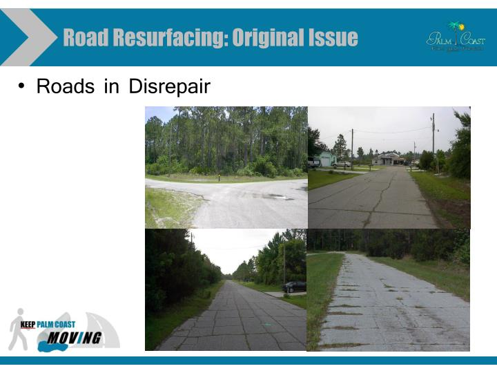 Road Resurfacing: Original Issue