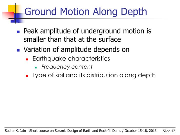 Ground Motion Along Depth