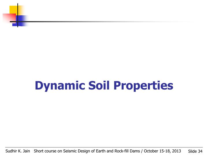 Dynamic Soil Properties