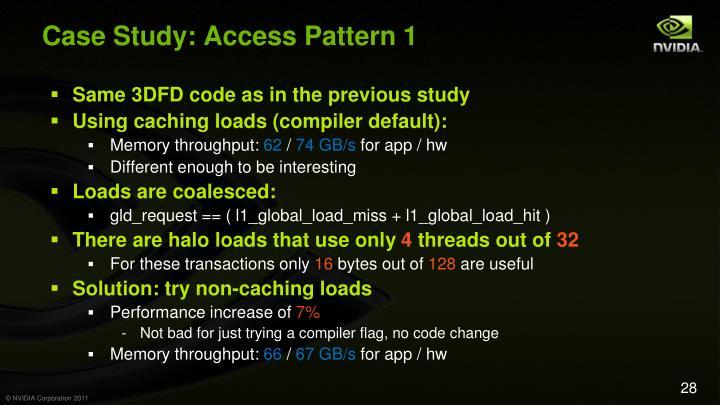 Case Study: Access Pattern 1