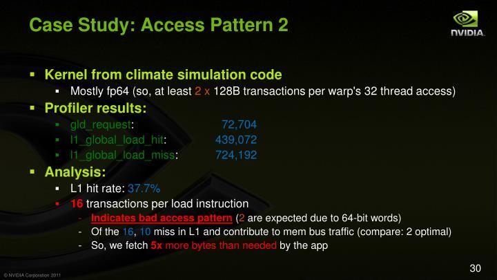 Case Study: Access Pattern 2