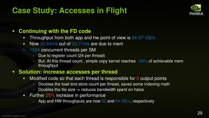 Case Study: Accesses in Flight