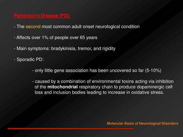 Parkinson's Disease (PD):