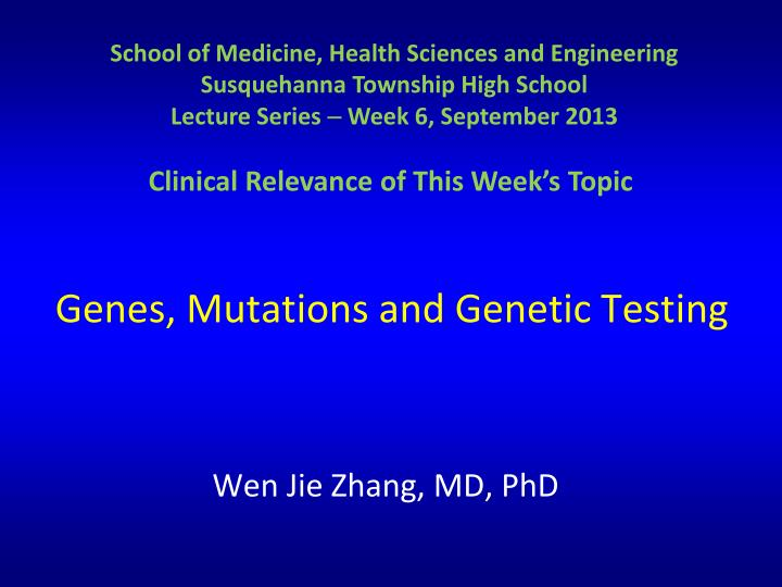 Genes mutations and genetic testing
