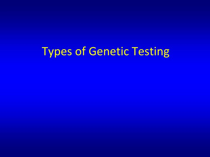Types of Genetic