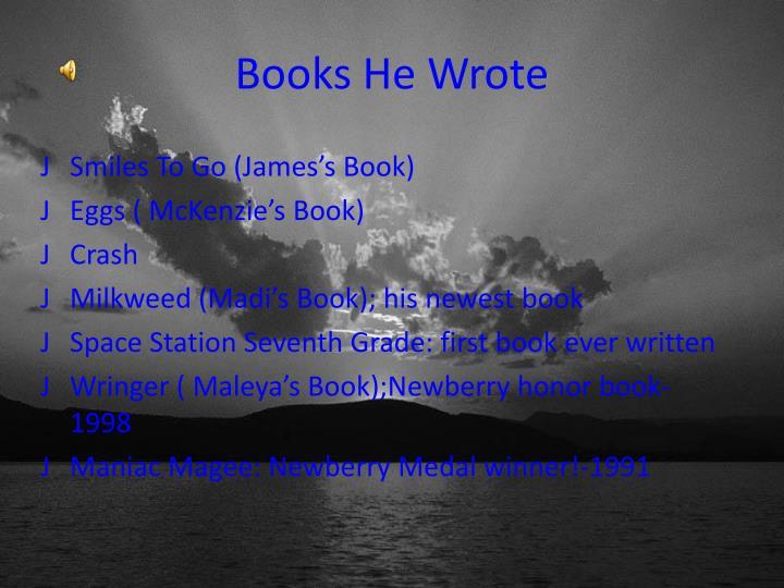 Books He Wrote