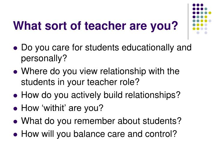 What sort of teacher are you?