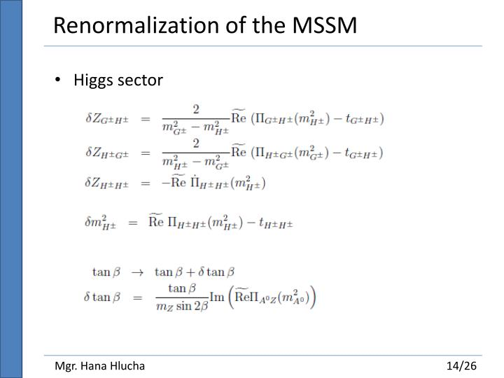 Renormalization of the MSSM