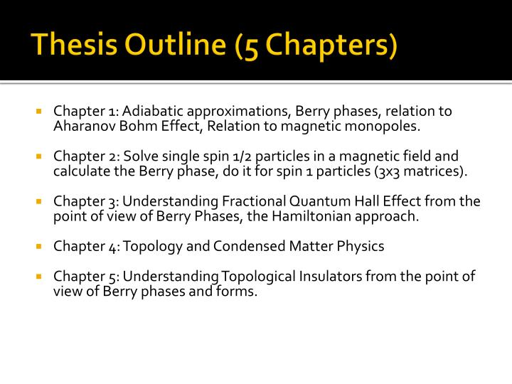 Thesis Outline (5 Chapters)